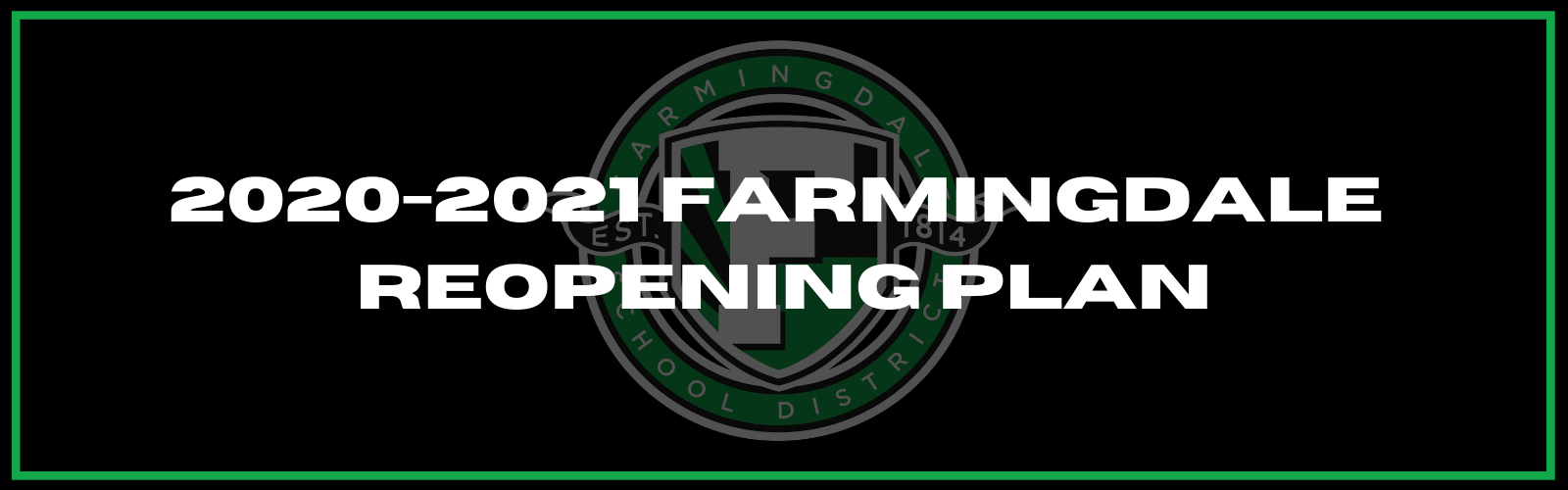 Farmingdale School District 2020-2021 Reopening...