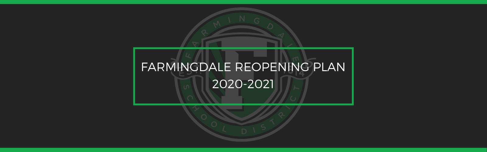 Farmingdale Reopening Plan 2020-2021