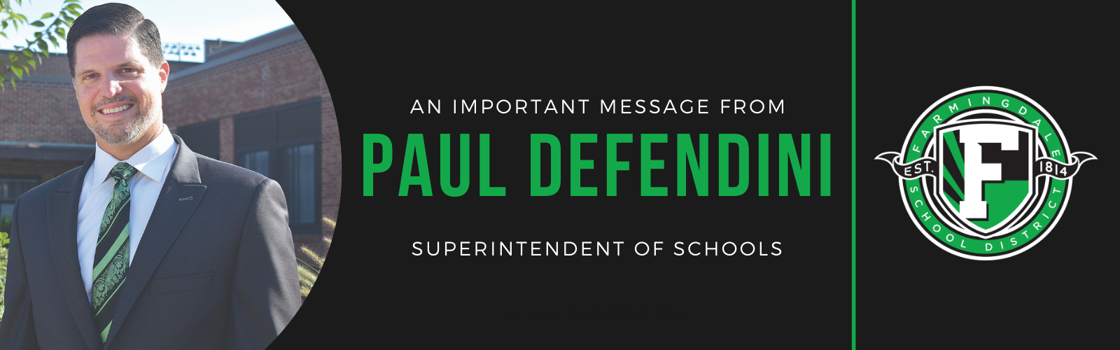 A Message from Superintendent Paul Defendini